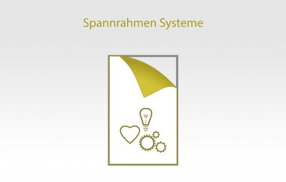 Spannrahmen Systeme